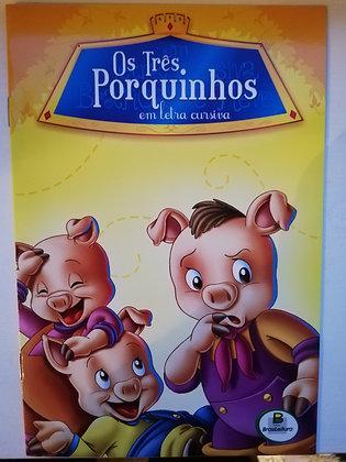 Clássicos em Letra Cursiva -Os três Porquinhos