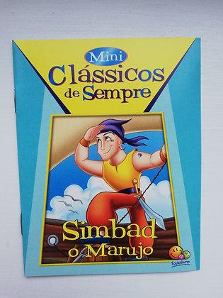 MINI CLÁSSICOS DE SEMPRE -SIMBAD O MARUJO
