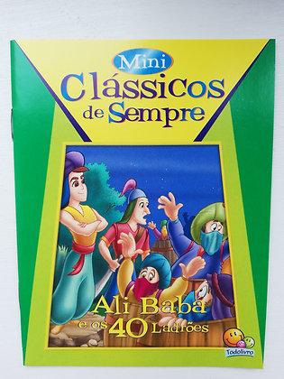 MINI CLÁSSICOS DE SEMPRE -ALI BABÁ E OS 40 LADRÕES