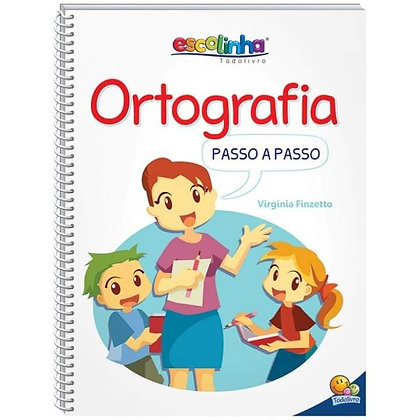 ORTOGRAFIA PASSO A PASSO