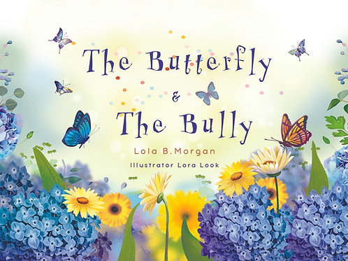 The Butterfly & The Bully