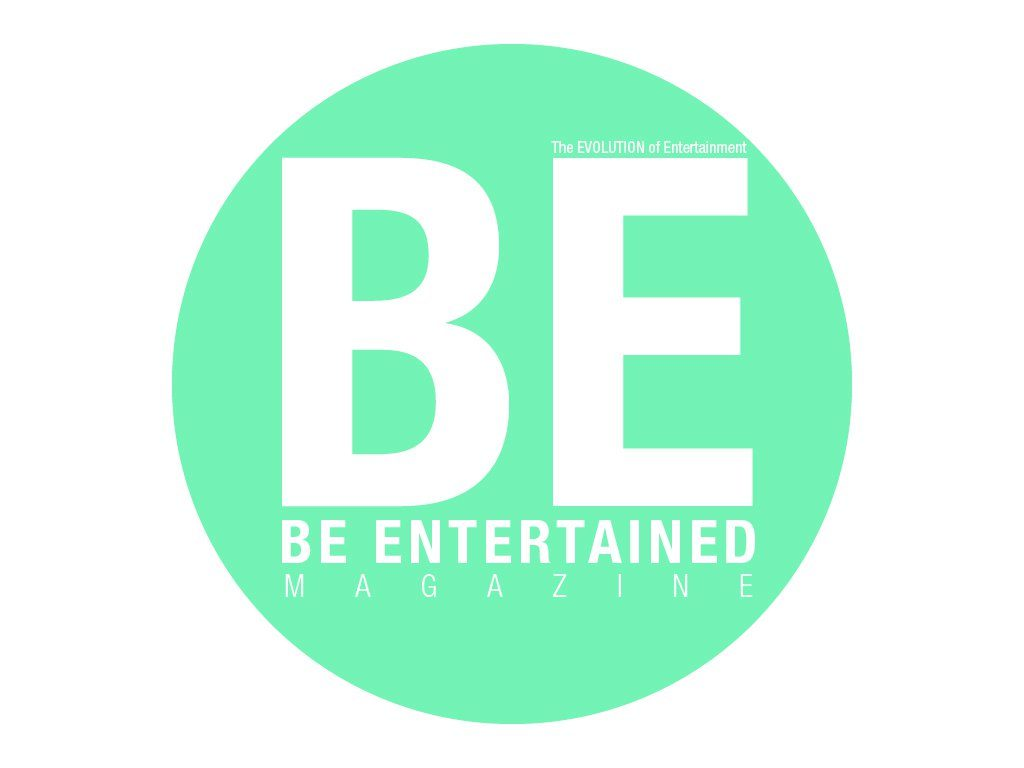 BE Entertained Magazine