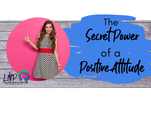 The Secret Power of a Positive Attitude