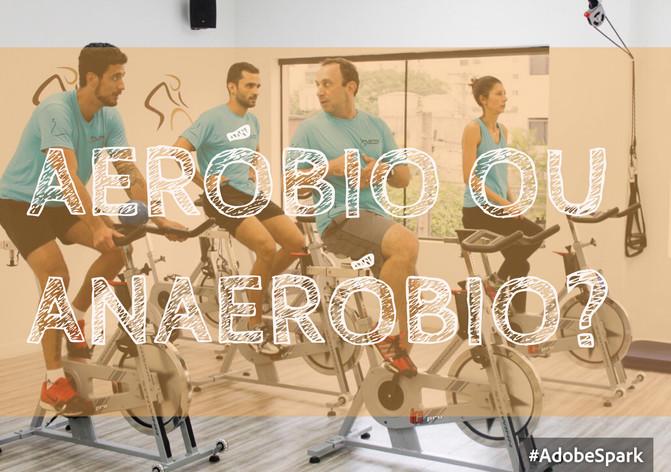 Você pratica exercícios aeróbios ou anaeróbios?