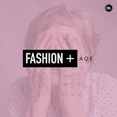 Fashion + Age.png