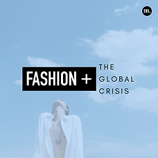 Fashion + Global Crisis.png