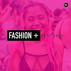 Fashion + Festivals.png