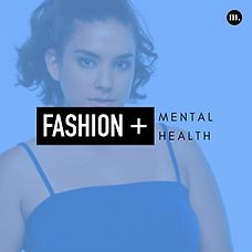 Fashion + Mental Health '19.png