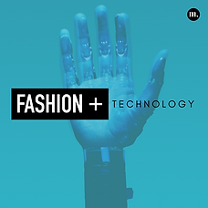 Fashion + Technology.png