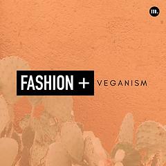Fashion + Veganism.png