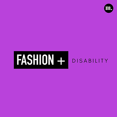 Fashion + Disability Title.png