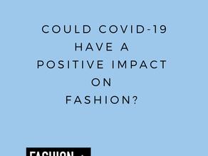Coronavirus impact on the media and fashion industry