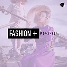 Fashion + Feminism.png