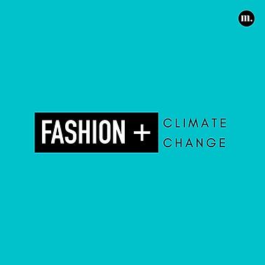 2. Fashion + Climate Change.png