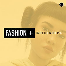 Fashion + Influencers.png