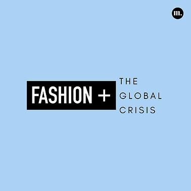 5. Fashion + The Global Crisis.png