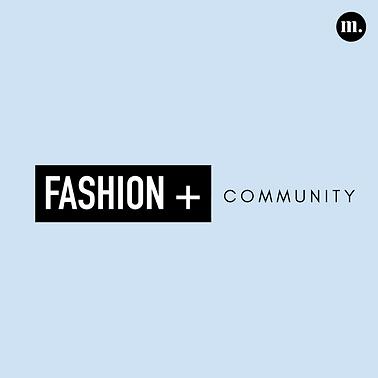 Fashion + Community.png