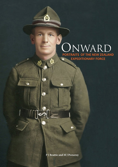 Onward: Portraits of the NZEF, Volume 2