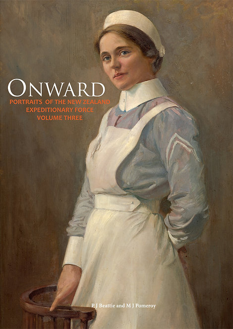 Onward: Portraits of the NZEF, Volume 3