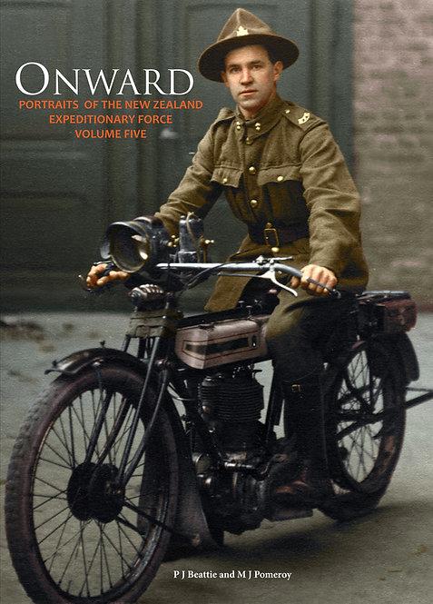Onward: Portraits of the NZEF, Volume Five