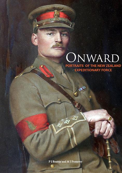 Onward: Portraits of the NZEF, Volume 1