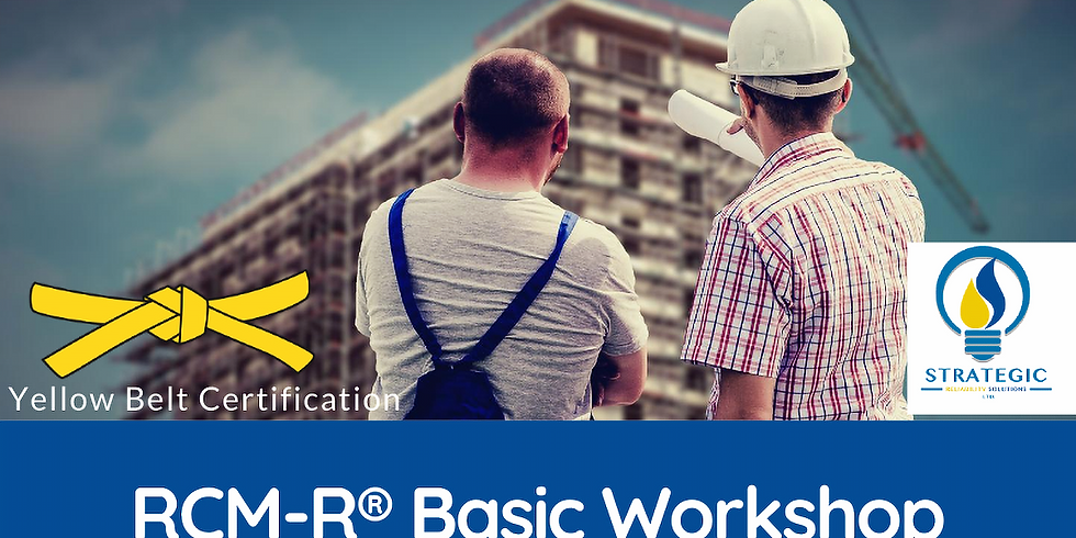 RCM-R® Basic Workshop - Yellow Belt Certification Online Session (1)