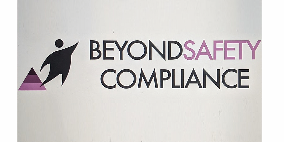 Beyond Safety and Compliance