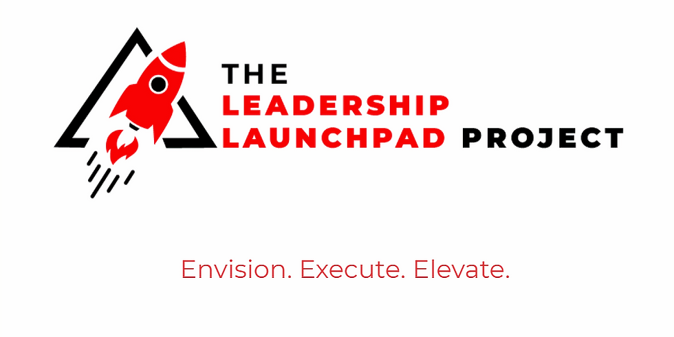 The Leadership Launchpad Project