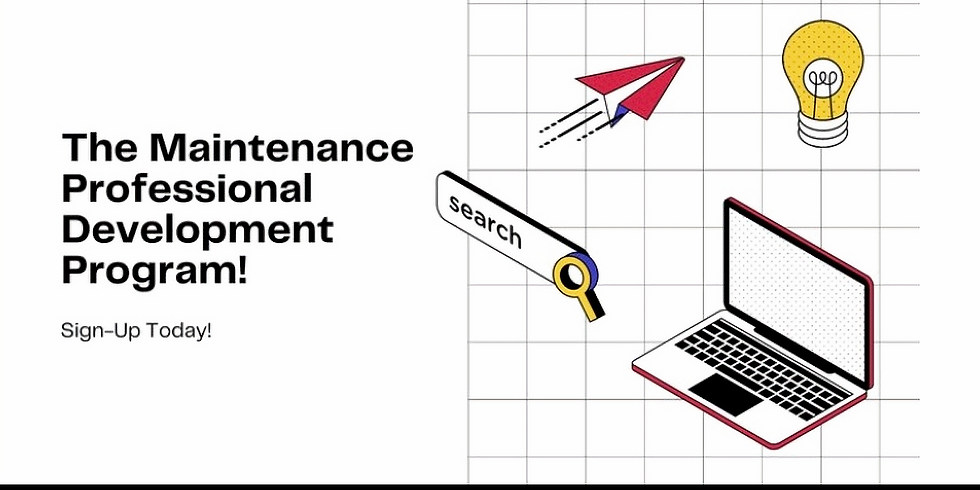 Join our Maintenance Professional Development Program! Sign up before 1/24/2021!