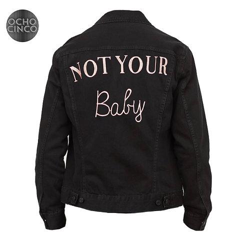 NOT YOUR BABY DENIM