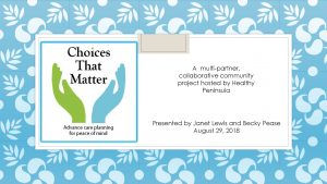 Healthy Peninsula Choices That Matter presentation coverslide