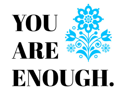 You are enough. ❤ #selflove