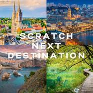 SCRATCH NEXT DESTINATION - SCRATCH YOUR TOUR