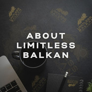 About Limitless Balkan - Who we are and what we do