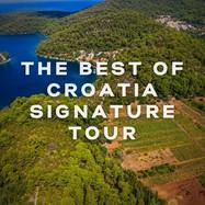 The best of Croatia Signature Tour - Private multi-day tours