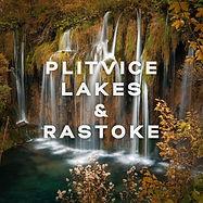 Day-trip to Plitvice Lakes & Rastoke from Zagreb