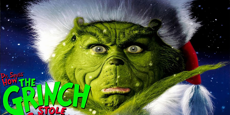 The Grinch Stole Christmas 10:30 PM - Free Event