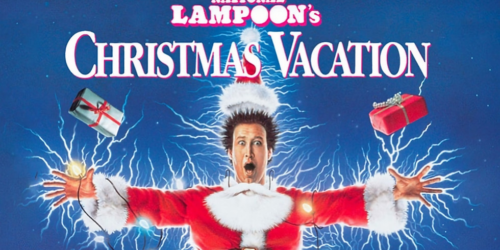 National Lampoon's Christmas Vacation 10:00 PM - Free Event