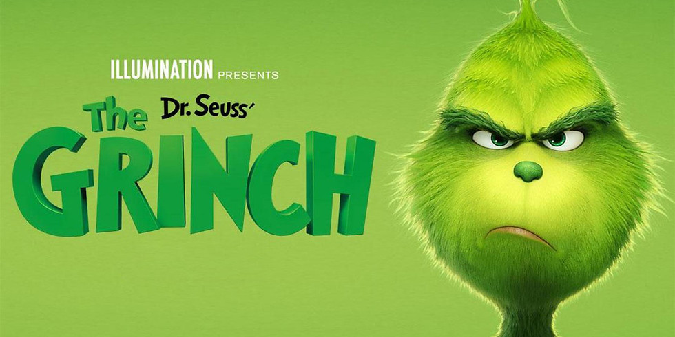 Dr Seuss The Grinch 7:30PM - Free Event