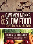 cavemen, monks & slow food.jpg
