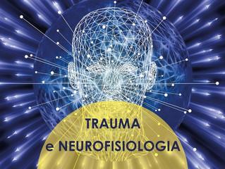 Trauma e neurofisiologia