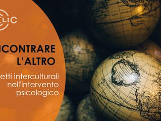 INCONTRARE L'ALTRO: aspetti interculturali nell'intervento psicologico