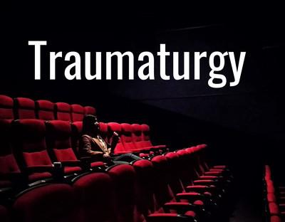 Traumaturgy Podcast