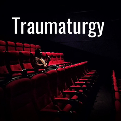 Traumaturgy Podcast