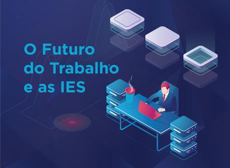 O FUTURO DO TRABALHO E AS IES