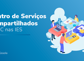 CENTRO DE SERVIÇOS COMPARTILHADOS – CSC NAS IES