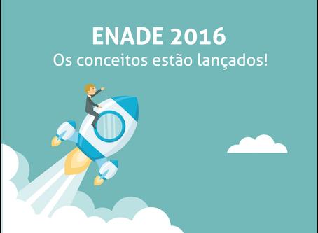 ENADE 2016 | OS CONCEITOS ESTÃO LANÇADOS!