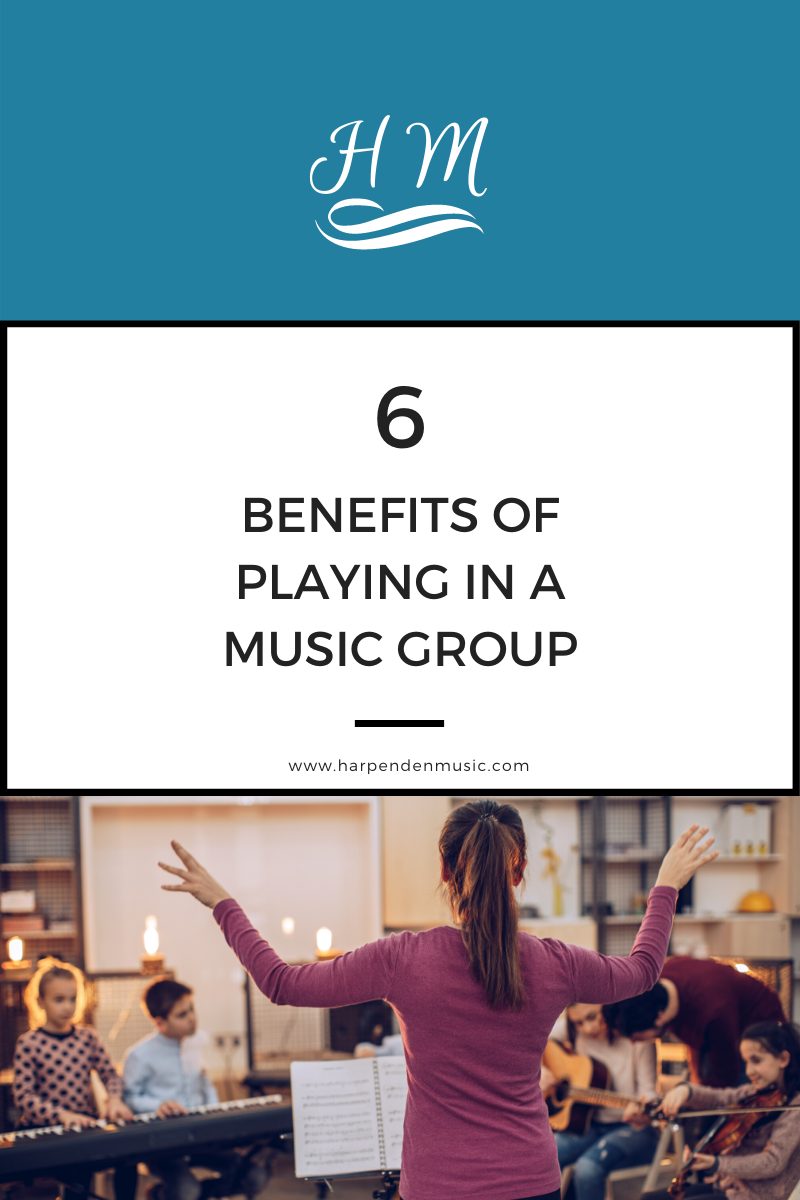 6 BENEFITS OF PLAYING IN A MUSIC GROUP
