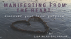 "Manifesting from the Heart:          Discover YOUR ""Soul Purpose"""