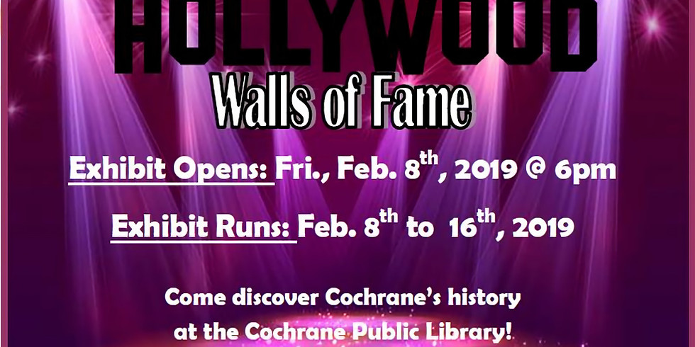 Cochrane Hollywood Walls of Fame Exhibit